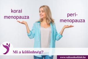 mi a különbség a korai menopauza és a perimenopauza között