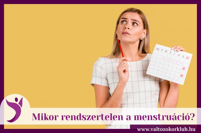 mikor-rendszertelen-a-menstruáció